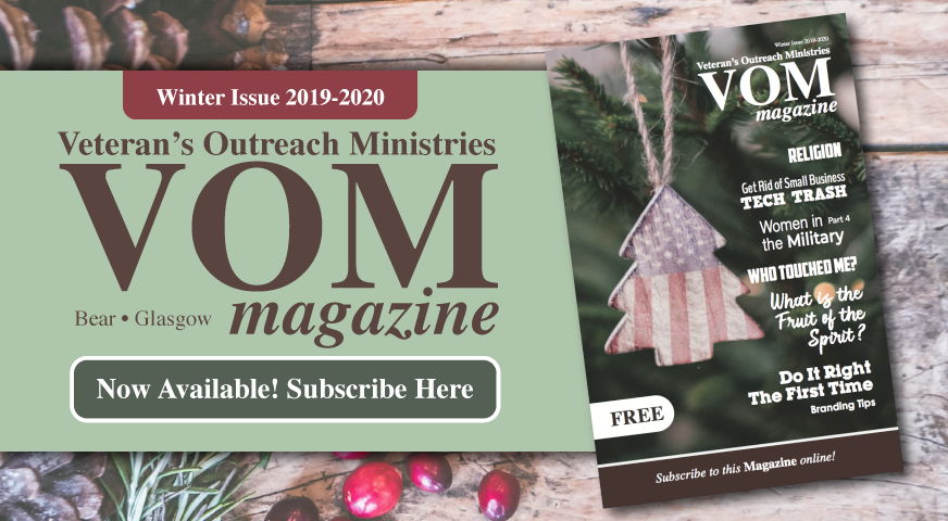VOM Magazine Winter 2019-2020 Issue - Veteran's Outreach Ministries - Delaware and Maryland