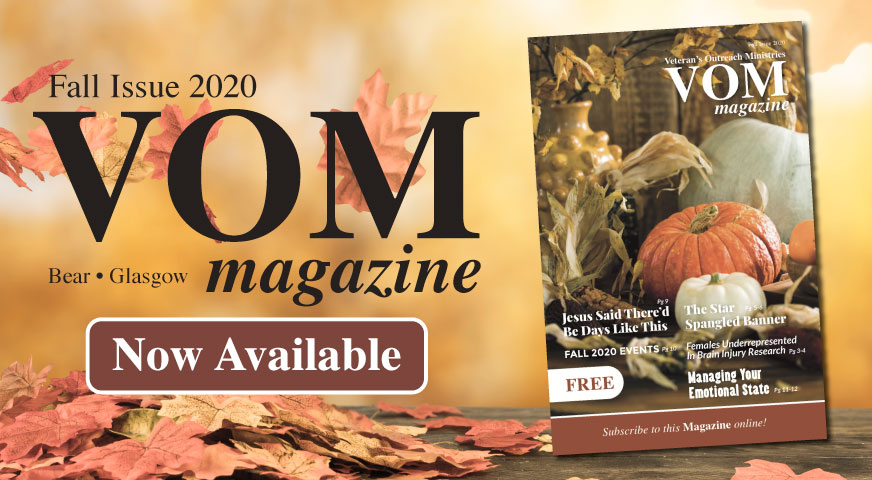 Fall 2020 Issue - VOM Magazine - Veteran's Outreach Ministries