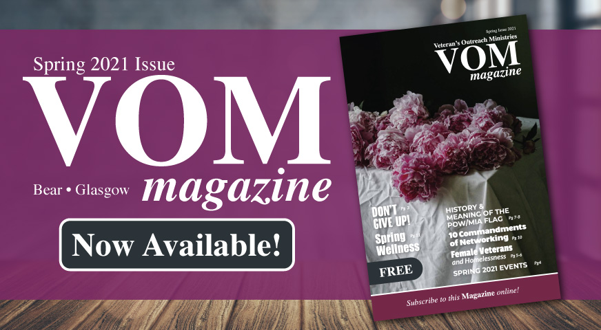 Spring 2021 VOM Magazine - Veteran's Outreach Ministries