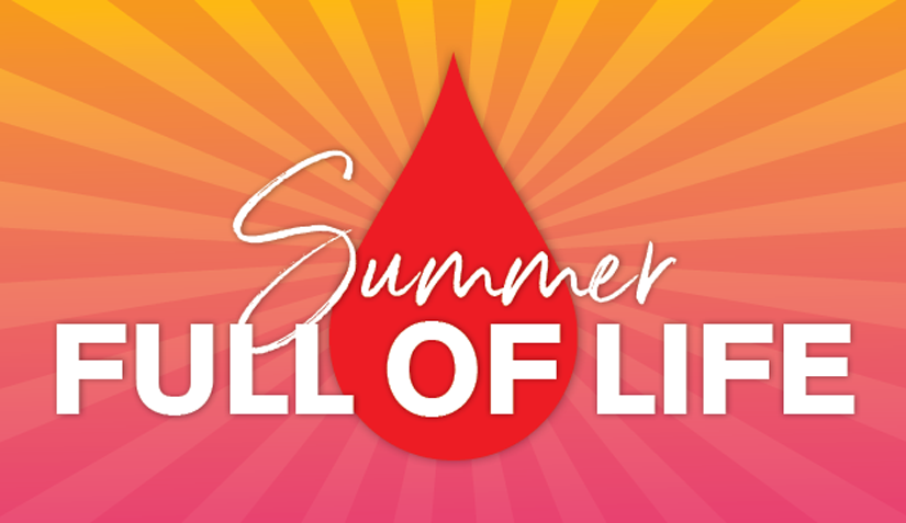 Summer Full of Life DNG Blood Drive - Veteran's Outreach Ministries