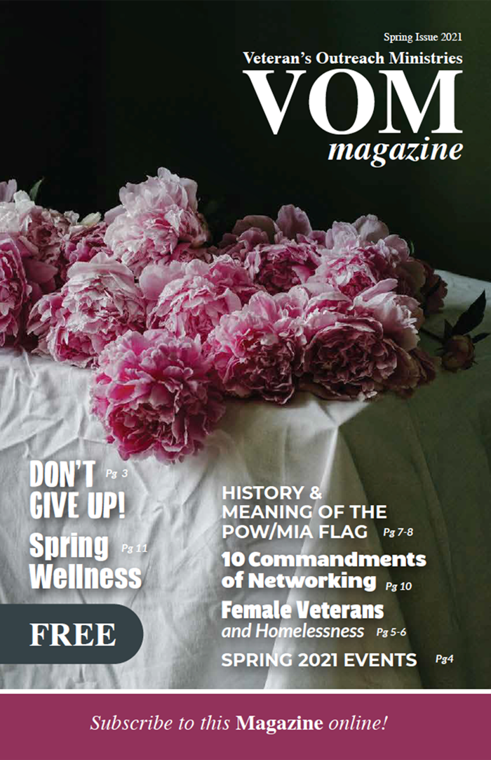VOM Magazine Spring 2021 Issue - Veteran's Outreach Ministries - Delaware and Maryland